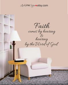 Scripture Wall Art, Vinyl Wall Art, Typography, Bible, Prayer Room, Faith comes by hearing and hearing by the word of God, Faith, War Room by LoveLineSigns on Etsy