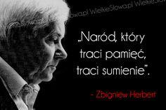 Naród, który traci pamięć... #Herbert-Zbigniew, #Grzech-i-sumienie…