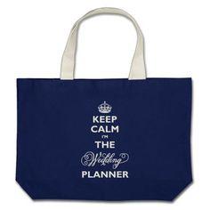 Keep Calm I'm The Wedding Planner Script Tote Bag