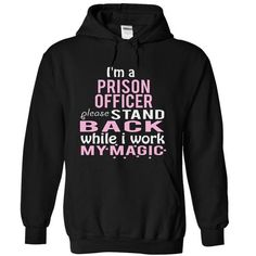 PRISON OFFICER - magic - #tees #sport shirts. BUY TODAY AND SAVE  => https://www.sunfrog.com/Funny/PRISON-OFFICER--magic-6469-Black-4043349-Hoodie.html?id=60505
