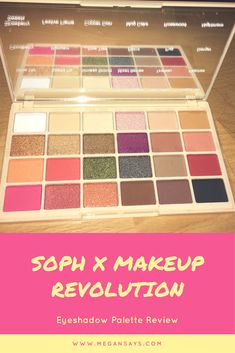 Beauty Review - Soph x MakeUp Revolution palette