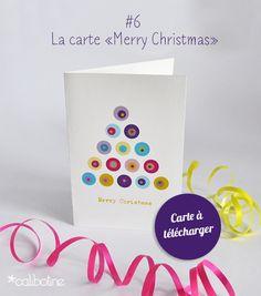 """diy by Calibotine: #6 - La carte """"Merry Christmas"""" Free printable Christmas card"""