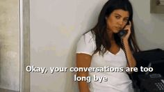 10 Times Kourtney Kardashian Actually Had A Good Point #refinery29 http://www.refinery29.com/2015/04/85611/kourtney-kardashian-birthday-quotes#slide-10 How I plan on ending every conversation in the future.