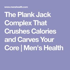 The Plank Jack Complex That Crushes Calories and Carves Your Core   Men's Health
