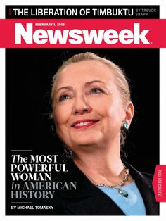 "RT @ChelseaClinton Grt cover! RT @Newsweek Hillary Clinton is on this week's Newsweek cover! ""The most powerful woman in American history"" pic.twitter.com/4f0Jqpis"