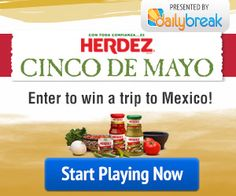 Herdez Cinco De Mayo $$ Win A Trip to Puebla, Mexico + $1 Off Coupon!