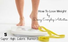 How to Burn Calories by Doing Everyday Activities – 5 Tips