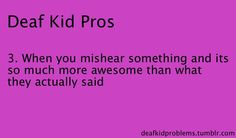 Problems of a deaf kid Hearing Impaired, Hearing Aids, Deaf Quotes, Deaf Children, Hearing Problems, Deaf People, Deaf Culture, Disability Awareness, American Sign Language