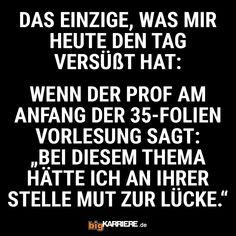 #stuttgart #mannheim #trier #köln #koblenz #ludwigshafen #mainz #sprüche #spruch #spruchdestages #haha #witzig #lol #spaß #fun #tag #vorlesung #uni #student #folien #thema #mut #lücke Uni, Haha, Math Equations, Mainz, Trier, Mannheim, Stuttgart, Ha Ha