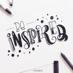 "(@oraarts) on Instagram: ""Be inspired!!! - I hope all my works will inspire!!✌️ . . 59/365 of my project! #orahandlettering…"""