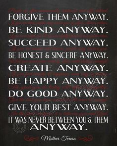mother teresa quotes do it anyway - Google Search