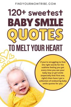 Over a hundred of the most heart-warming baby smile quotes to describe the wondrous smile of your baby boy or little girl. #baby #smile #quotes #captions #cute #babyquotes #bestbebysmilequotes #bestbabyquotes #babysmilecaptions Newborn Baby Quotes, Cute Baby Quotes, Baby Girl Quotes, Son Quotes, Daughter Quotes, Smile Quotes, Happy Quotes, Smile Captions, Baby Captions