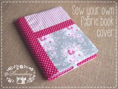 Cover those books you don't want others to see, or you want to make them prettier. Fabric book covers are just the thing! Here are 10 diy tutorials to get it done.