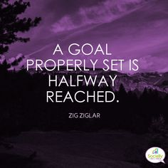I love this quote... A goal properly set is halfway reached. ~ Zig Ziglar . We should set goals we are not quite sure how we could achieve. The goal of online marketing always seems like one of those goals that is set so high. There are always 10,000 things you could be doing, should be doing, aren't quite doing! But online success comes through diligent steps and a plan. If you need help I'm here! . #SociallyInclined #Marketing #success