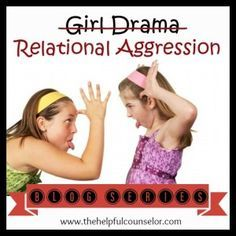 Bullying: A New Series About Relational Aggression