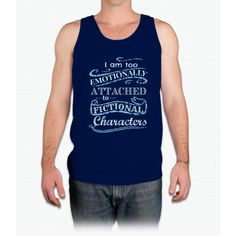 I am too emotionally attached to fictional characters #2 - Mens Tank Top