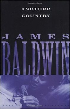 Another Country, by James Baldwin | 48 Books You Need To Read In Your 30s