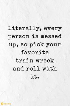#Train #wreck www.funhappyquotes.com