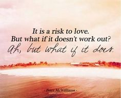 Take risks..hahaha learned this yesterday. it works! just do it, what do you have to lose? maybe nothing and instead you might leave feeling good about yourself
