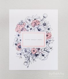 Hope Sweet Hope - Floral Art Print by AmyRochellePress on Easy. inches, giclee art print on soft cotton paper. Floral illustrations in soft pink and grey. Wedding Logos, Floral Illustrations, School Organization, Monogram Logo, Pretty Art, Custom Invitations, Journal Ideas, Letterpress, Event Design
