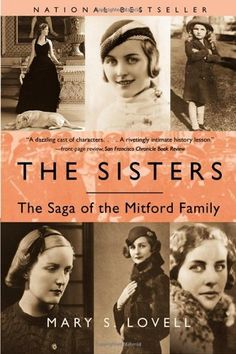 The Sisters: The Saga of the Mitford Family by Mary S. Lovell, http://www.amazon.com/dp/0393324141/ref=cm_sw_r_pi_dp_mmbJpb019AQVQ