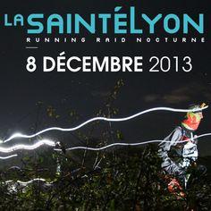 Course à pied : La Sainté - Lyon. Le dimanche 8 décembre 2013 à Saint Etienne.
