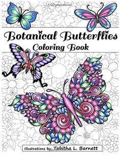 Botanical Butterflies Coloring Book: 58 Beautiful tangled…