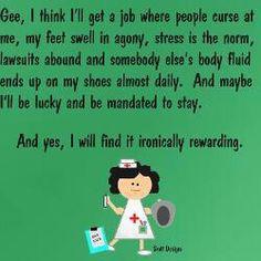 Oh the life of a nurse. Love my job:) Medical Humor, Nurse Humor, Way Of Life, The Life, Surgical Tech, Nursing Notes, Ob Nursing, Nurse Quotes, Look Here