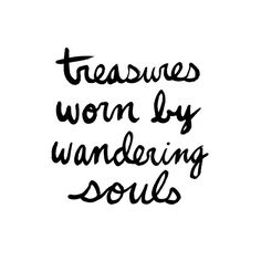Treasures worn by wandering souls