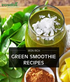 How To Get More Iron In Your Green Smoothies - Incredible Smoothies