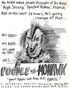 Poodle with a Mohawk, Lynda Barry