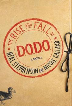 Find The Rise and Fall of D.O.D.O. - by Neal Stephenson ( 9780062409164 ) Hardcover and more. Browse more  book selections in Fantasy - Contemporary books at Books-A-Million's online book store