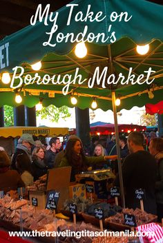 London's most popular market, it's plain to see why. But I happen to like Borough Market for a slightly different reason.