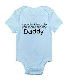 Take a look at this CafePress Sky Blue 'Daddy' Bodysuit - Infant by What To Give: The Expecting Family on #zulily today!