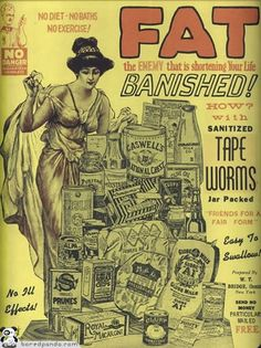 Banish fat with sanitized tape worms.