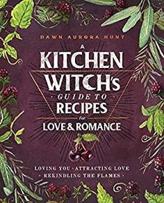 Learn the craft of a kitchen witch to attract and renew love with 55 easy and romantic recipes and 33 magical practices.From loving yourself, your family, and friends to romancing a significant other—love comes in many different forms. But what attracts love? What sustains it? And what can you do when you need to find love within yourself?A Kitchen Witch's Guide to Recipes for Love & Romance includes all the recipes and magic you need to find—and maintain—love, using ingredients that have sp Romantic Meals, Romantic Recipes, New Love, Love You, Rekindle Romance, Pagan Beliefs, Magic Store, Kitchen Magic, Witches Kitchen