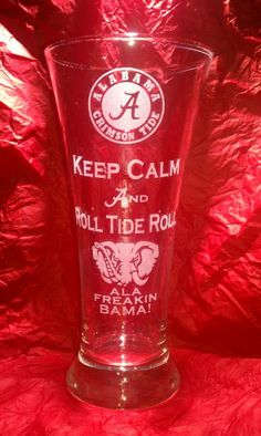I HAVE GOT TO HAVE ONE OF THESE !!!!.......Etched Alabama Keep Calm And Roll Tide by OnTheEtchOfCharlestn, $15.00