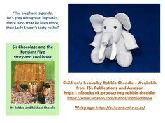 – Sir Chocolate and the Fondant Five – Bake and Write Childrens Books, Fondant, Elephant, Teddy Bear, Chocolate, Friends, Children Books, Fondant Icing, Amigos