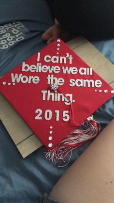 Graduation 2015 cap #graduation #cap #design #funny