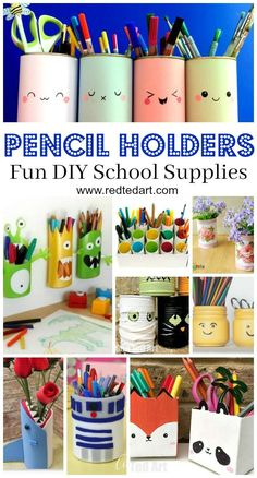 Pencil Holder DIY Ideas - |If you are getting your School Supplies in order and want some DIY School Supplies and / or DIY Desk Tidies, here are some great Pencil Holder DIYs that are quick, fun and easy to make. Easily change them around to suit the seas