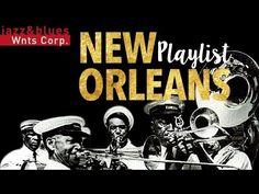 New Orleans Playlist - Street Music & Best Of
