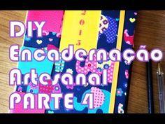D.I.Y Agenda - Encadernação Artesanal (PARTE 4 - Costura)