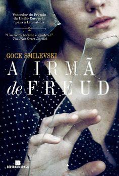 A Irmã de Freud - Goce Smilevski ~ Bebendo Livros