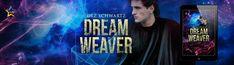 Special Extras for DREAM WEAVER #dreampunk #lgbtbook
