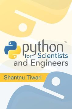 Python for Scientists and Engineers is now free to read online. The table of contents is below, but please read this important info before. Python for Scientists and Engineers was the first book I … Learn Programming, Python Programming, Computer Programming, Programming Languages, Computer Coding, Computer Technology, Computer Science, Teaching Technology, Teaching Biology