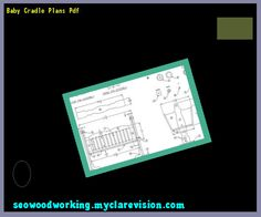Baby Cradle Plans Pdf 192005 - Woodworking Plans and Projects!