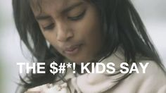THE $#*! KIDS SAY