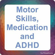 Motor Skills, ADHD and Medication - Your Therapy Source Motor Skills Activities, Gross Motor Skills, Therapy Activities, Learning Activities, Elementary Physical Education, Special Education Classroom, Adhd And Autism, Adhd Kids, Developmental Disabilities