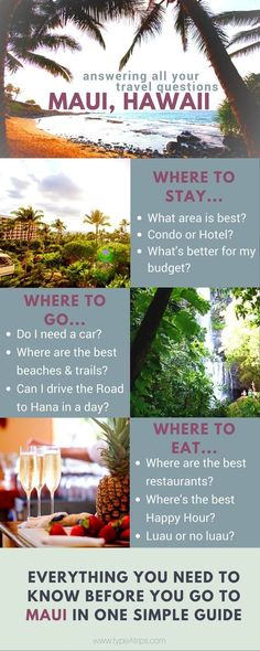 Maui, Hawaii - All You Need to Know Before You Go   It's hard planning a trip to a place you've never been and I had so many questions when I was planning my first trip - what part of the island should I stay at? Should I spend time in different areas or just one? Can I do the Road to Hana in a day? Should I stay in a condo or a hotel? Do I really need a rental car? So many questions! I'm going to answer all of these plus provide some fabulous suggestions of what to see, do and eat a