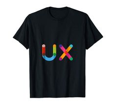 UX User Experience Design and Research T-Shirt Shirt Price, Birthday Shirts, Branded T Shirts, Mens Tees, Bunt, Cool T Shirts, Traveling By Yourself, Fashion Brands, Kids